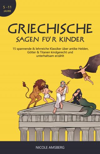 Nicole Amsberg: Griechische Sagen für Kinder