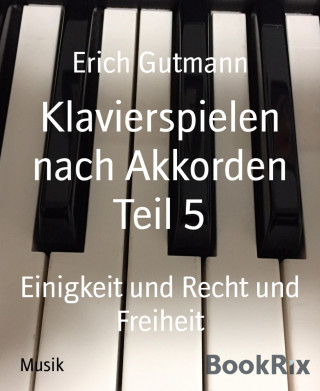 Erich Gutmann: Klavierspielen nach Akkorden Teil 5