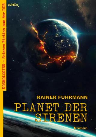 Rainer Fuhrmann: PLANET DER SIRENEN