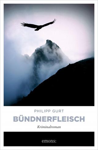 Philipp Gurt: Bündnerfleisch