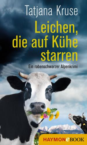 Tatjana Kruse: Leichen, die auf Kühe starren