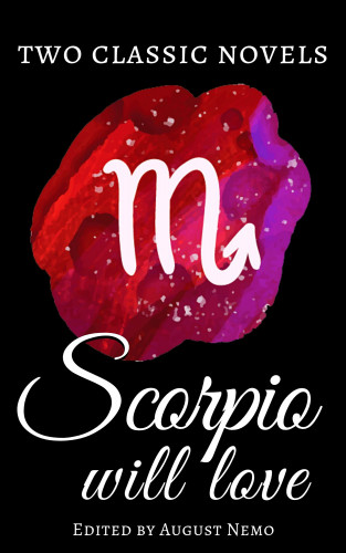 Nathaniel Hawthorne, Herman Melville, August Nemo: Two classic novels Scorpio will love