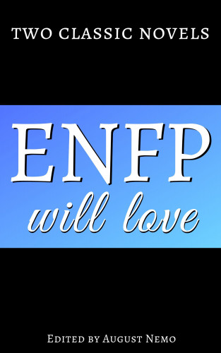 Louisa May Alcott, Leo Tolstoy, August Nemo: Two classic novels ENFP will love