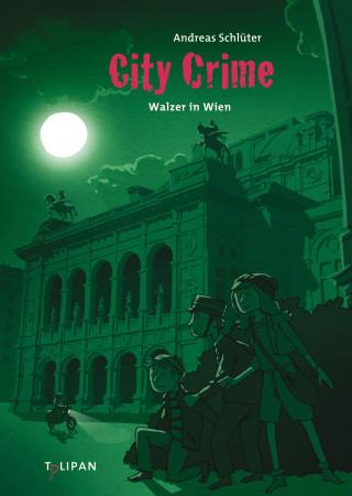 Andreas Schlüter: City Crime - Walzer in Wien: Band 7