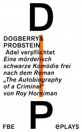 Dogberry+Probstein, Anatol Preissler, Otto Beckmann: Adel verpflichtet