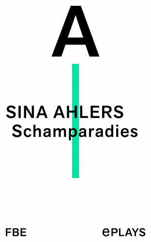 Sina Ahlers: Schamparadies