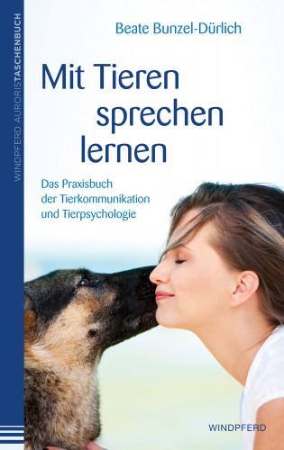 Beate Bunzel-Dürlich: Mit Tieren sprechen lernen