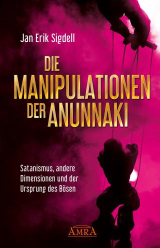 Jan Erik Sigdell: DIE MANIPULATIONEN DER ANUNNAKI