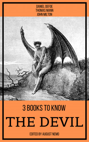 Daniel Defoe, Thomas Mann, John Milton, August Nemo: 3 books to know The Devil