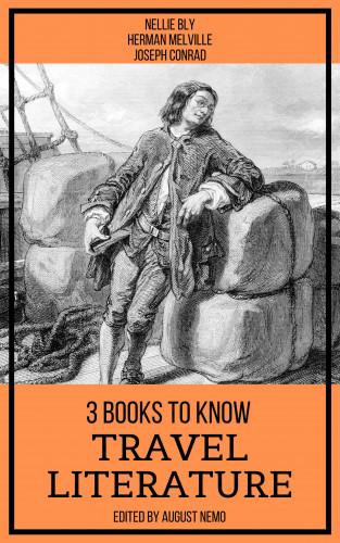 Nellie Bly, Herman Melville, Joseph Conrad, August Nemo: 3 Books To Know Travel Literature