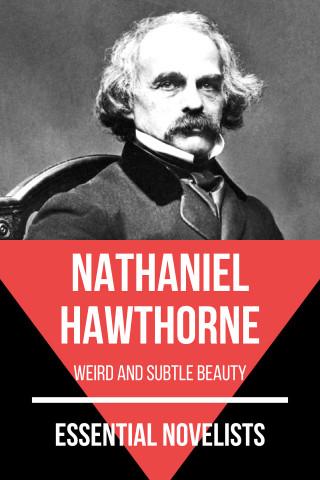 Nathaniel Hawthorne, August Nemo: Essential Novelists - Nathaniel Hawthorne