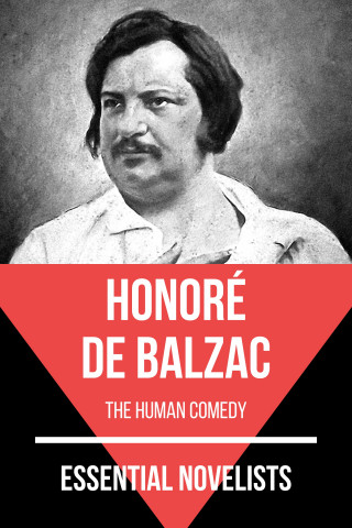 Honoré de Balzac, August Nemo: Essential Novelists - Honoré de Balzac