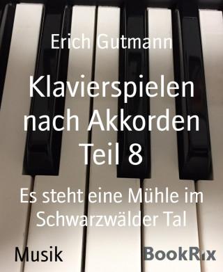 Erich Gutmann: Klavierspielen nach Akkorden Teil 8