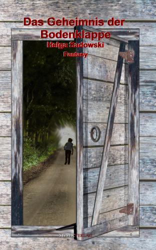 Helga Sadowski: Das Geheimnis der Bodenklappe