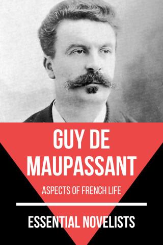 Guy de Maupassant, August Nemo: Essential Novelists - Guy De Maupassant