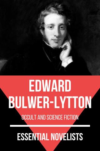 Edward Bulwer-Lytton, August Nemo: Essential Novelists - Edward Bulwer-Lytton