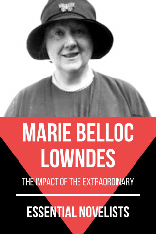 Marie Belloc Lowndes, August Nemo: Essential Novelists - Marie Belloc Lowndes
