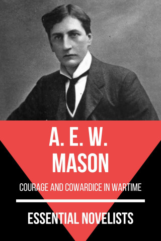 A. E. W. Mason, August Nemo: Essential Novelists - A. E. W. Mason