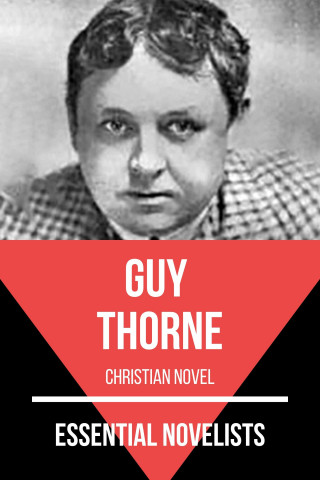 Guy Thorne, August Nemo: Essential Novelists - Guy Thorne