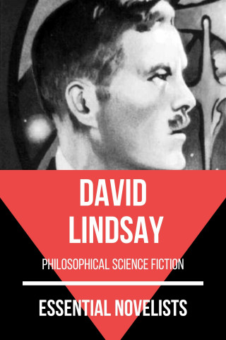David Lindsay, August Nemo: Essential Novelists - David Lindsay