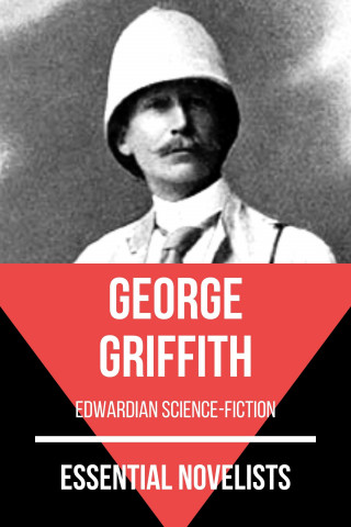 George Griffith, August Nemo: Essential Novelists - George Griffith