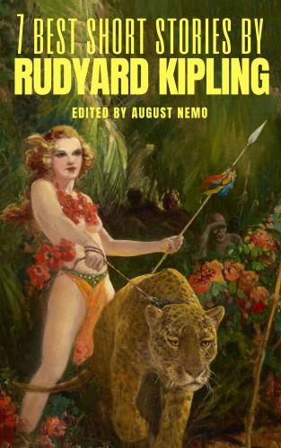 Rudyard Kipling, August Nemo: 7 best short stories by Rudyard Kipling