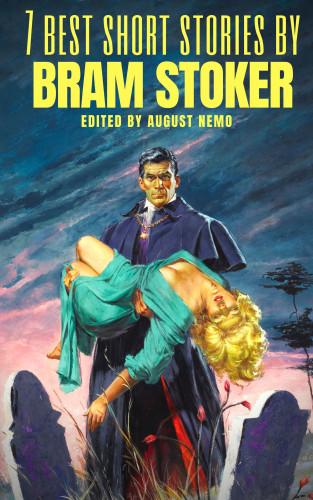 Bram Stoker, August Nemo: 7 best short stories by Bram Stoker