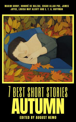 Maxim Gorky, Honoré de Balzac, Edgar Allan Poe, James Joyce, Louisa May Alcott, E.T.A. Hoffmann, August Nemo: 7 best short stories - Autumn
