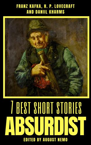 August Nemo, H. P. Lovecraft, Daniil Kharms, Franz Kafka: 7 best short stories - Absurdist