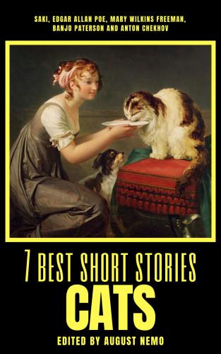Saki (H.H. Munro), Edgar Allan Poe, Mary E. Wilkins Freeman, Banjo Paterson, Anton Chekhov, August Nemo: 7 best short stories - Cats