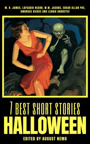 W. W. Jacobs, M. R. James, Lafcadio Hearn, Edgar Allan Poe, Ambrose Bierce, Leonid Andreyev, August Nemo: 7 best short stories - Halloween