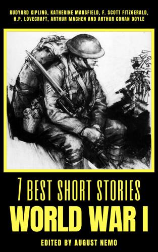 Rudyard Kipling, Katherine Mansfield, F. Scott Fitzgerald, H. P. Lovecraft, Arthur Machen, Arthur Conan Doyle, August Nemo: 7 best short stories - World War I