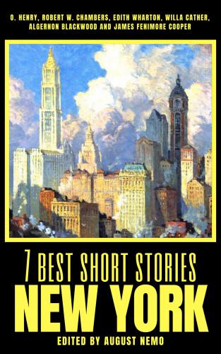 O. Henry, Robert W. Chambers, Edith Wharton, Willa Cather, Algernon Blackwood, August Nemo: 7 best short stories - New York