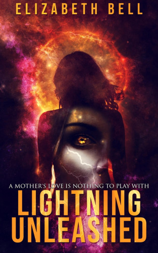 Elizabeth Bell: Lightning Unleashed