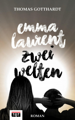 Thomas Gotthardt: Emma Laurent