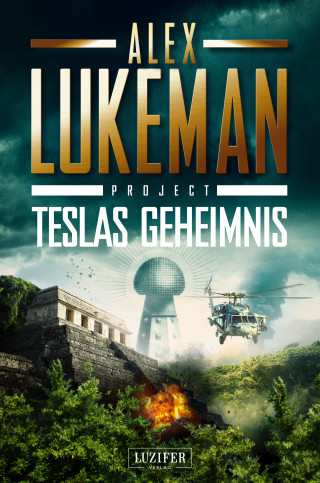 Alex Lukeman: TESLAS GEHEIMNIS (Project 5)