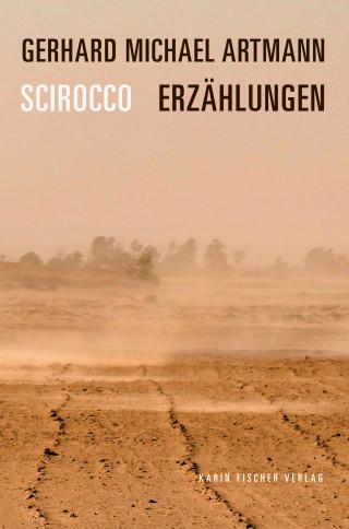 Gerhard Michael Artmann: Scirocco