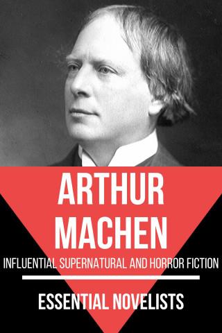 Arthur Machen, August Nemo: Essential Novelists - Arthur Machen