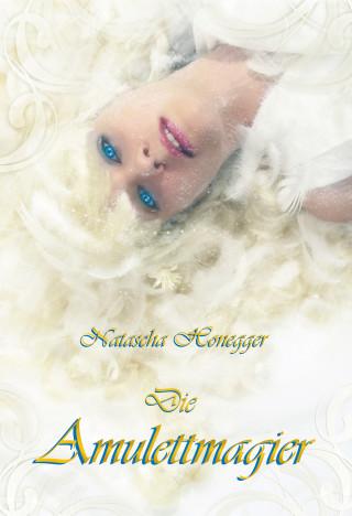 Natascha Honegger: Die Amulettmagier