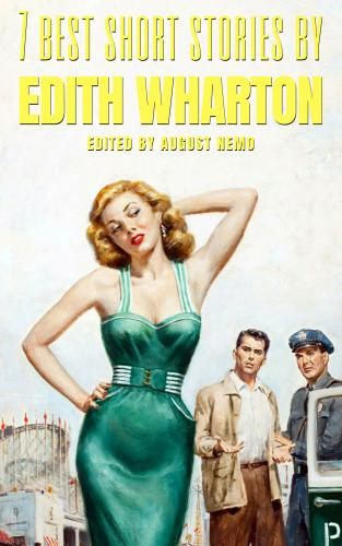 Edith Wharton, August Nemo: 7 best short stories by Edith Wharton