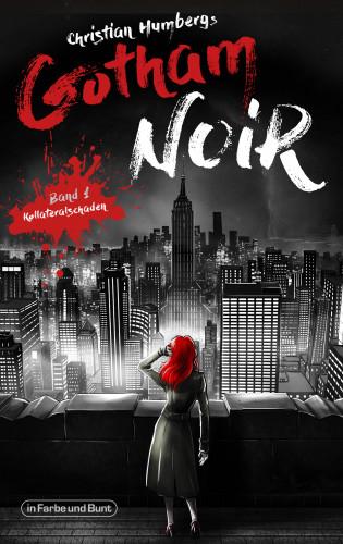 Christian Humberg: Gotham Noir