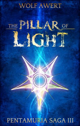 Wolf Awert: The Pillar of Light
