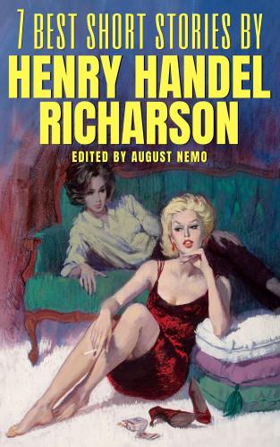 Henry Handel Richardson, August Nemo: 7 best short stories by Henry Handel Richardson