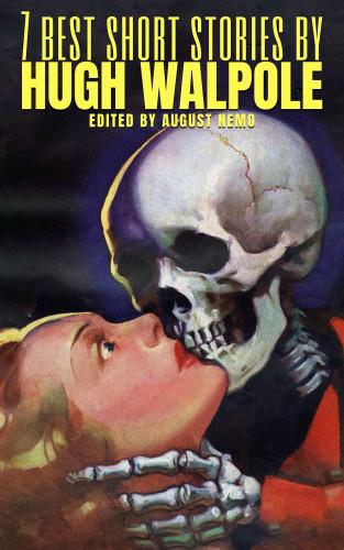Hugh Walpole, August Nemo: 7 best short stories by Hugh Walpole