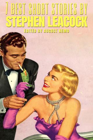 Stephen Leacock, August Nemo: 7 best short stories by Stephen Leacock
