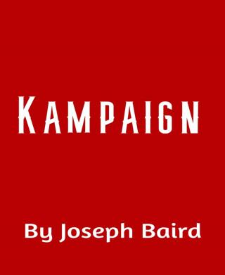 Joseph Baird: Kampaign