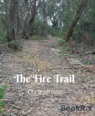Chris Johnson: The Fire Trail