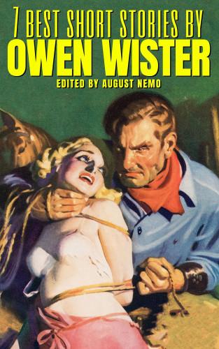 Owen Wister, August Nemo: 7 best short stories by Owen Wister