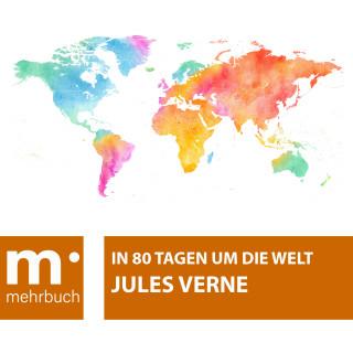 Jules Verne: In 80 Tagen um die Welt
