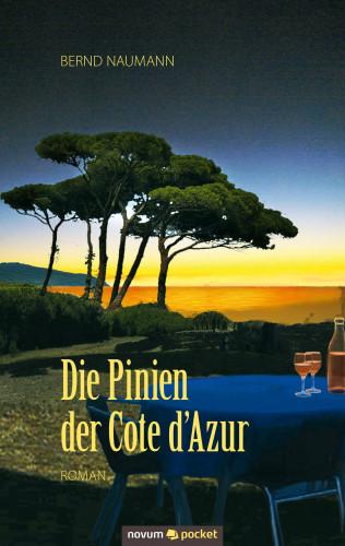 Bernd Naumann: Die Pinien der Cote d´Azur